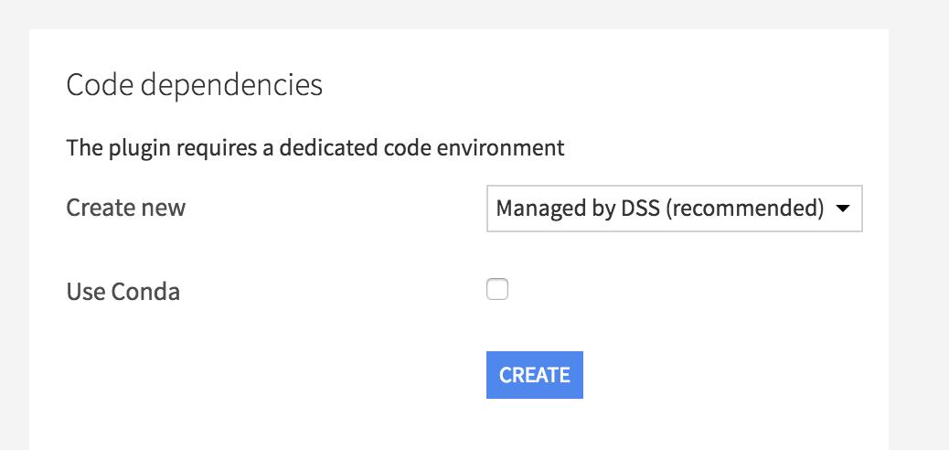 Plugins' code environments — Dataiku DSS 5 1 documentation